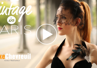 MODE – Shooting video « Vintage in Paris – Episode 1″